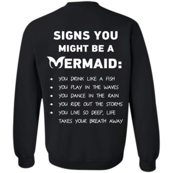 Signs You Might Be A Mermaid Crewneck Pullover Sweatshirt 8 oz.