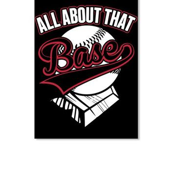 All About That BASE Baseball Mom Shirt