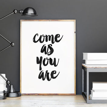 Come As You Are,Nirvana Print,Music Lyrics,Wall Art,Inspirational Print,Music Quote,Typography Print,Printable Quote,Printable Art,Wall Art