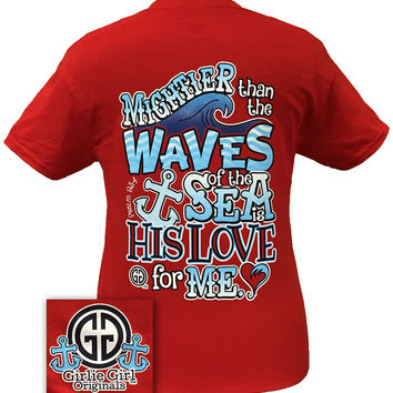 Girlie Girl Originals Waves Psalms 93:4 God's Love Anchor Christian Bright T Shirt