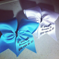 "If You Can Dream It on 3""Grosgrain Cheer Bow"
