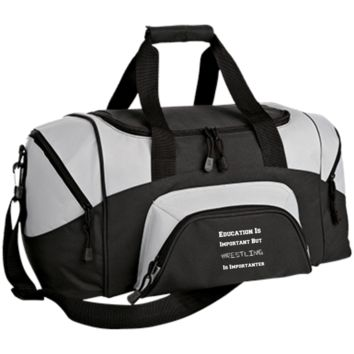 Education Is Important But Wrestling Is Importanter BG990S Port & Co. Small Colorblock Sport Duffel Bag