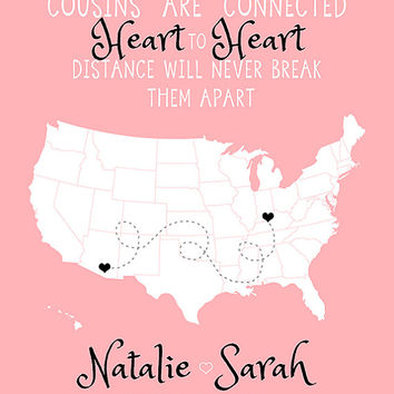 Cousin Gift, Christmas Gift for Long Distance Family, Cousins Quote - 8x10 Art Print, Personalized Map, Blue and Gray, Friend Map, Relatives