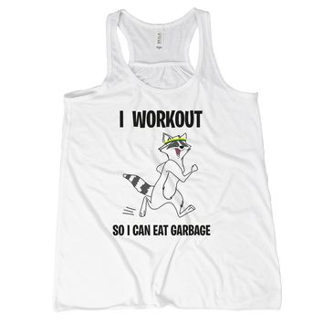 I Workout So I Can Eat Garbage Raccoon Tank Top Women