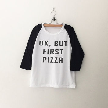 Ok but first pizza baseball t shirt for women casual top letter printed tee for teen fashion gift summer fall spring