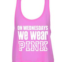 On Wednesdays We Wear Pink! Cropped Tank Top/Tank top/Mean Girls/
