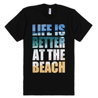 Life Is Better At The Beach-Unisex Black T-Shirt