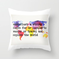 Wanderlust: A Strong Desire For Or Impulse To Wander Or Travel Digital Print Throw Pillow by Livin' Freely | Society6