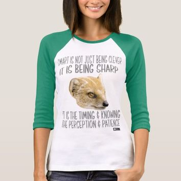 Smart Quote by Kat Worth T-Shirt