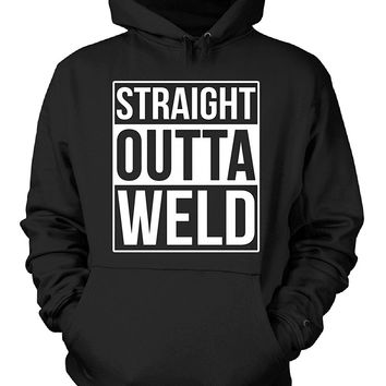 Straight Outta Weld County. Cool Gift - Hoodie