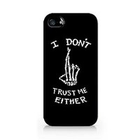 I Don't Trust Me Either - Available iPhone 5/5s - Durable Hard Plastic Case