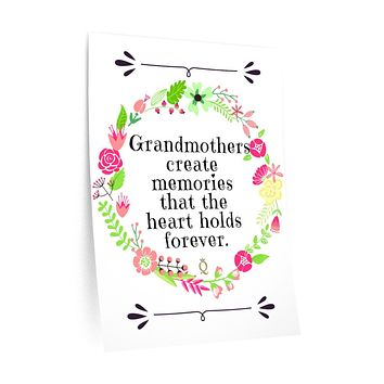 Gifts for Grandma Wall Decals Grandmothers Create Memories that the Heart Holds Forever