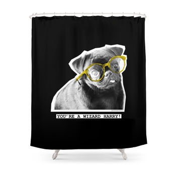 Society6 PUG SUKI -YOU'RE A WIZARD HARRY - 1 Shower Curtain
