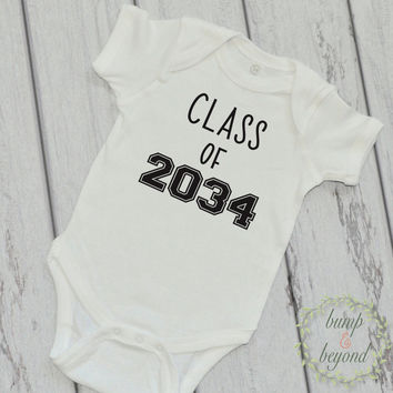 Class of 2034 Unique Baby Clothes Infant One Piece Baby Graduation Year Bodysuit Baby Grad Shirt School Class Shirt Funny Baby Clothes 228