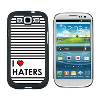 I Love Heart Haters Galaxy S3 Case