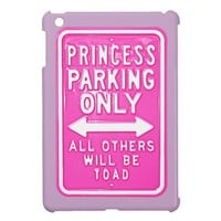 Princess Parking Only Others Be Toad iPad Mini iPad Mini Cases from Zazzle.com