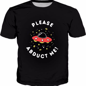 Aliens Please Abduct Me T-Shirt - Funny UFO Spaceship Tee