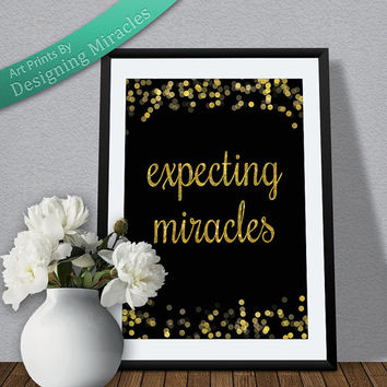 "Spiritual Art Print Expecting Miracles Gold Glitter Instant Downloadable Print 8.5 X 11"" Wall Decor For Office Or Bedroom"