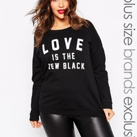 New Look Inspire Love Is The New Black Sweat at asos.com