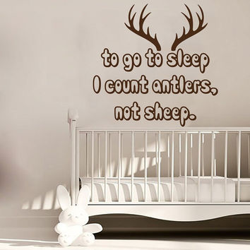Hunting Wall Decal Quote To Go To Sleep I Count Antlers Not Sheep Vinyl Stickers Mural Bedroom Interior Design Boy Room Nursery Decor KI78