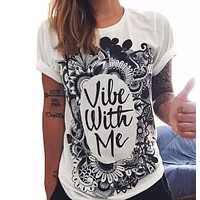 "Hippie Fashion ""Vibe with Me"" Graphic T-Shirt -21 Style Options-"