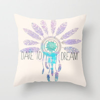 Dare To Dream Throw Pillow by Sara Eshak | Society6
