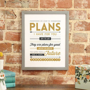 "Bible Verse Art Print Scripture art Scripture Typography print Bible ""For I know the plans I have for you...plans for good"" - Jeremiah 29:11"
