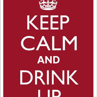 KEEP CALM and DRINK Up Tin Aluminum Parking sign home decor wall hanging
