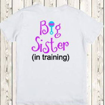 Pregnancy Announcement Big Sister In Training Shirt - Cute Pregnancy Announcement Idea - Pregnancy Reveal New Grandma, Grandpa, Aunt, Uncle