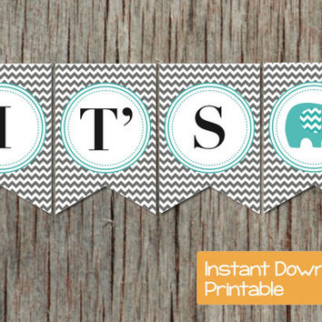 INSTANT DOWNLOAD Baby Shower Banner Aqua Grey Chevron Elephant Printable DIY pdf Its a Boy Baby Shower Party Supplies Decorations Banner 001
