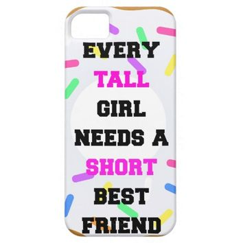 iPhone 5/5S, Case Tall girl need short best friend