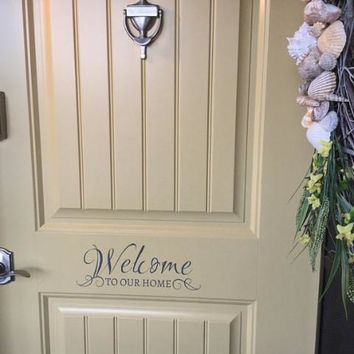 Welcome to Our Home Door Decal