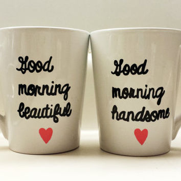 Good Morning Beautiful Good Morning Handsome Mug Set of 2