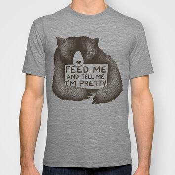 Feed Me And Tell Me I'm Pretty Bear T-shirt by Tobe Fonseca