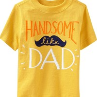 """Handsome Like Dad"" Tees for Baby"