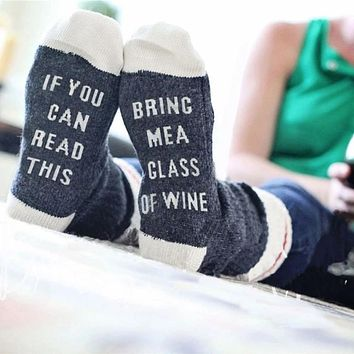 """""""If You Can Read This Bring Me A Glass of Wine"""" Cozy Women's Socks"""