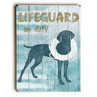Lifeguard On Duty by Artist Kate Ward Thacker Wood Sign