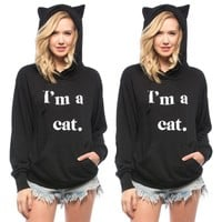 Im A Cat Ear Hoodie - New Women Long Sleeve Hoodie Sweatshirt Sweater Casual Hooded Coat Pullover