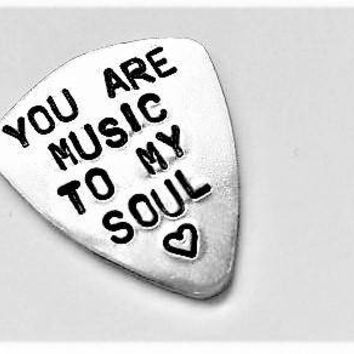 Personalized guitar pick, You are music to my soul, Custom plectrum, Valentines Day gift, playable pick custom phrase guitarist gift for him