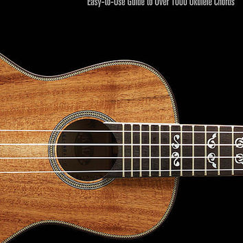 Ukulele Chord Finder - Easy-to-Use Guide to Over 1,000 Ukulele Chords