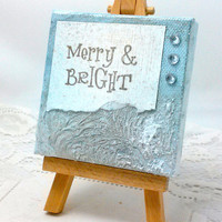Mini Canvas - Mixed Media Canvas - Christmas Decor - Mixed Media Mini Canvas - Merry and Bright - Canvas Art - Mixed Media Art