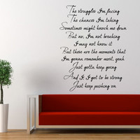 Miley Cyrus Wall Decal The Climb Keep Pushing On Inspirational Wall Quote 22 x 17 inches
