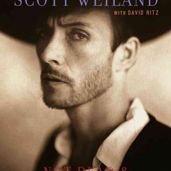 Scott Weiland / Stone Temple Pilots : Not Dead & Not for Sale : The Earthling Papers