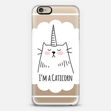 I'm a Caticorn - Cat - Unicorn iPhone 6 case by Happy Cat Prints | Casetify