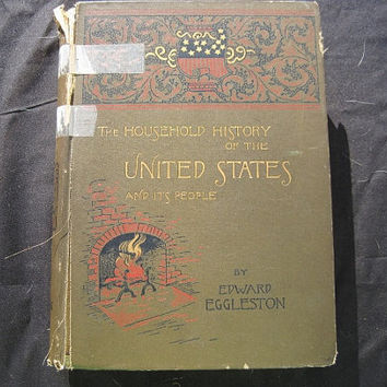 Antique History Book 1889 A Household History of the United States and its People by Edward Eggleston
