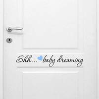 Shhh!! Baby Sleeping Boy's Quote Vinyl Wall Decal Sticker