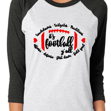 It's Football Y'all Raglan Shirt - customize with your colors