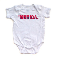 """Funny Baby """"Murica"""" Fourth of July Independence Day Bodysuit"""