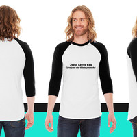 jesus loves you American Apparel Unisex 3/4 Sleeve T-Shirt