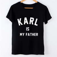 Karl Is My Father Shirt